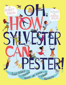 Oh, How Sylvester Can Pester! av Robert Kinerk (Innbundet)