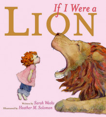 If I Were a Lion av Sarah Weeks (Heftet)