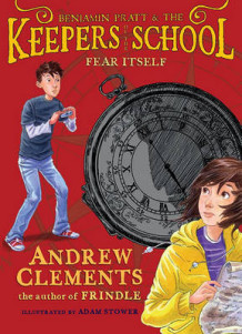 Fear Itself av Andrew Clements (Innbundet)