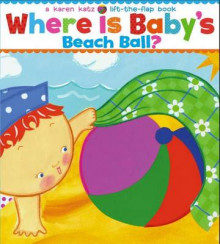 Where Is Baby's Beach Ball? av Karen Katz (Annet bokformat)