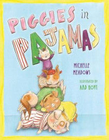 Piggies in Pajamas av Michelle Meadows (Innbundet)