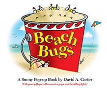 Beach Bugs: A Sunny Pop-up Book av David A. Carter (Innbundet)
