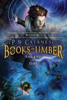The End of Time av P W Catanese (Heftet)