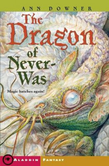 The Dragon of Never-Was av Ann Downer (Heftet)