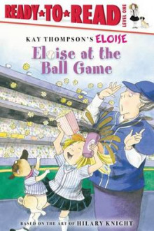 Eloise At the Ball Game av Hilary Knight (Heftet)