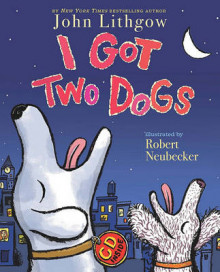 I Got Two Dogs av John Lithgow (Blandet mediaprodukt)
