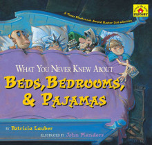 What You Never Knew about Beds, Bedrooms, & Pajamas av Patricia Lauber (Heftet)