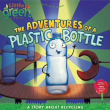 The Adventures of a Plastic Bottle: Little Green Books av Alison Inches (Heftet)