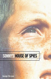 Sonny's House of Spies av George Ella Lyon (Heftet)