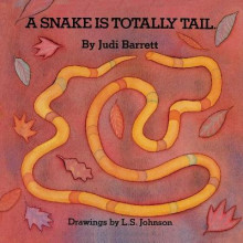 The Snake is Totally Tail av Judi Barrett og Judith Barrett (Heftet)