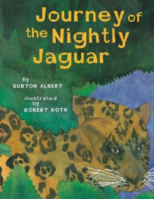 Journey of the Nightly Jaguar av Burton Albert (Heftet)