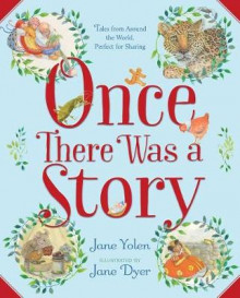 Once There Was a Story av Jane Yolen (Innbundet)