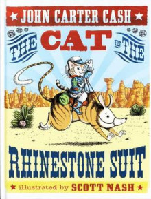 The Cat in the Rhinestone Suit av John Carter Cash (Innbundet)