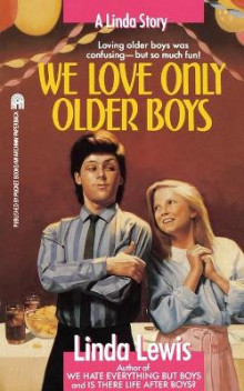 We Love Only Older Boys av Linda K. Lewis (Heftet)