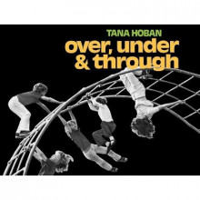 Over, Under and Through av Tana Hoban (Heftet)