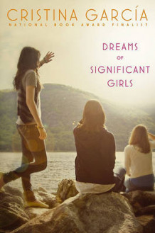 Dreams of Significant Girls av Cristina Garcia (Innbundet)