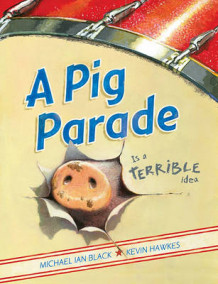 A Pig Parade is a Terrible Idea av Michael Ian Black (Innbundet)