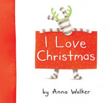I Love Christmas av Anna Walker (Innbundet)