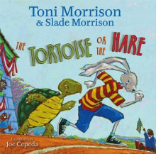 The Tortoise or the Hare av Toni Morrison og Slade Morrison (Innbundet)