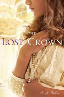 The Lost Crown av Sarah Miller (Innbundet)