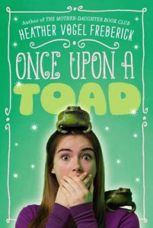 Once Upon a Toad av Heather Vogel Frederick (Heftet)