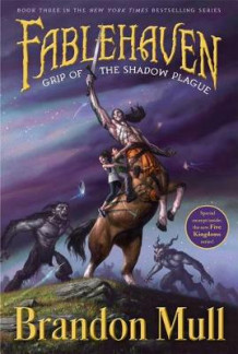 Grip of the Shadow Plague av Brandon Mull (Heftet)