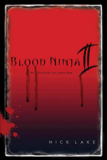 Blood Ninja II av Nick Lake (Heftet)