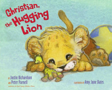 Christian, the Hugging Lion av Justin Richardson og Peter Parnell (Innbundet)