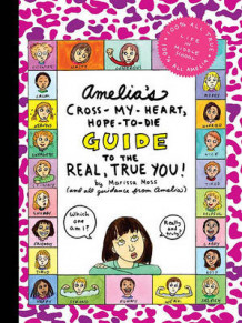 Amelia's Cross-My-Heart, Hope-To-Die Guide to the Real, True You! av Marissa Moss (Pappbok)