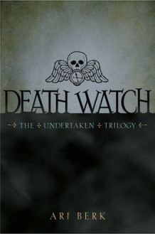 Death Watch av Ari Berk (Innbundet)