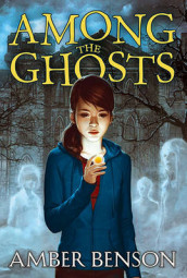 Among the Ghosts av Amber Benson (Heftet)