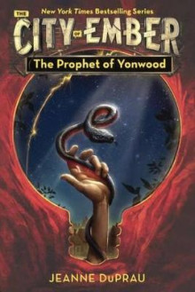 The Prophet of Yonwood av Jeanne DuPrau (Innbundet)
