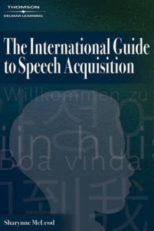 The International Guide to Speech Acquisition av Sharynne McLeod (Heftet)