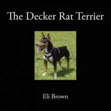 The Decker Rat Terrier av Eli Brown (Heftet)
