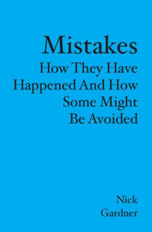 Mistakes av Nick Gardner (Heftet)