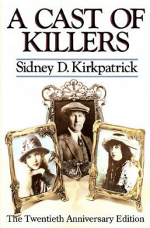 A Cast of Killers av Sidney Kirkpatrick (Heftet)
