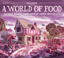 A World of Food av Carl Warner (Innbundet)