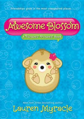 Awesome Blossom (a Flower Power Book #4) av Lauren Myracle (Innbundet)