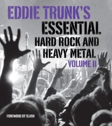 Eddie Trunk's Essential Hard Rock and Heavy Metal Volume 2 av Eddie Trunk (Heftet)