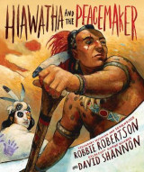 Omslag - Hiawatha and the Peacemaker
