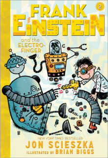 Frank Einstein and the Electro-Finger av Jon Scieszka og Brian Biggs (Heftet)
