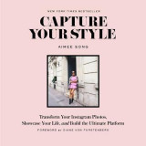 Omslag - Capture Your Style: How to Transform Your Instagram Images and Bu