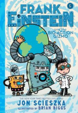 Omslag - Frank Einstein and the Bio-Action Gizmo (Frank Einstein Series #5)