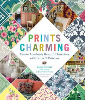 Prints Charming by Madcap Cottage av John Loecke og Jason Nixon (Innbundet)