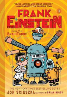 Frank Einstein and the BrainTurbo (Frank Einstein series #3) av Jon Scieszka (Heftet)