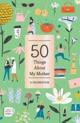 Omslag - 50 Things About My Mother (Fill-in Gift Book)
