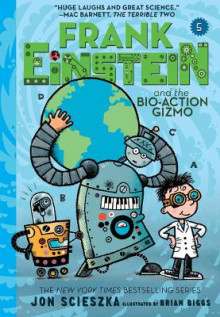Frank Einstein and the Bio-Action Gizmo (Frank Einstein #5) av Jon Scieszka (Heftet)