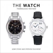 The Watch, Thoroughly Revised av Gene Stone og Stephen Pulvirent (Innbundet)