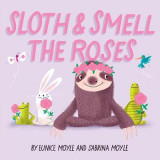Omslag - Sloth and Smell the Roses (A Hello!Lucky Book)