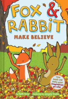 Fox & Rabbit Make Believe (Fox & Rabbit Book #2) av Beth Ferry (Innbundet)